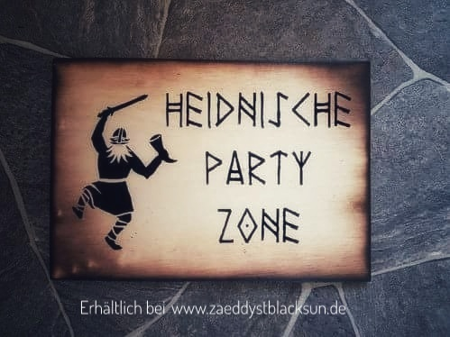 Türschild Heidnische Party Zone